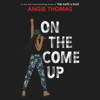 Cover image for On the come up [sound recording CD]