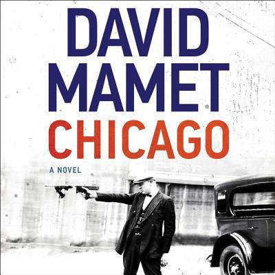 Cover image for Chicago : a novel [sound recording CD]