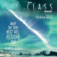 Cover image for Class. What she does next will astound you. bk. 2 [sound recording CD]