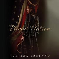 Cover image for Dread nation. bk. 1 [sound recording CD] : rise up. Dread nation series