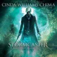 Cover image for Stormcaster. bk. 3 [sound recording CD] : Shattered realms series