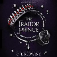 Cover image for The traitor prince. bk. 3 [sound recording CD] : Ravenspire series