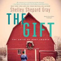 Cover image for The gift. bk. 3 [sound recording CD] : Amish of Hart county series