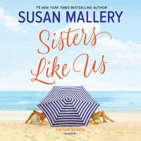Cover image for Sisters like us. bk. 4 [sound recording CD] : Mischief Bay series