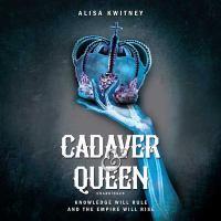 Cover image for Cadaver & queen. bk. 1 [sound recording CD] : Cadaver & Queen series