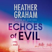 Cover image for Echoes of evil. bk. 26 [sound recording CD] : Krewe of hunters series