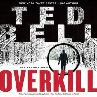 Cover image for Overkill. bk. 10 [sound recording CD] : Alex Hawke series