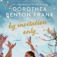 Cover image for By invitation only [sound recording CD] : a novel