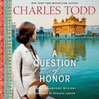 Cover image for A question of honor. bk. 5 [sound recording CD] : Bess Crawford series