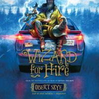 Cover image for Wizard for hire. bk. 1 [sound recording CD] : Wizard for hire series