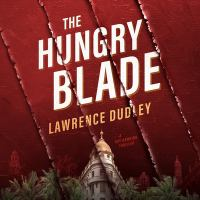 Imagen de portada para The hungry blade. bk. 2 [sound recording CD] : Roy Hawkins series