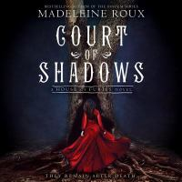 Cover image for Court of shadows. bk. 2 [sound recording CD] : House of furies series