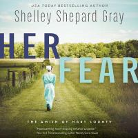 Cover image for Her fear. bk. 5 [sound recording CD] : Amish of Hart County series