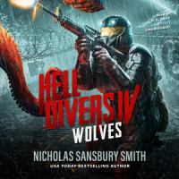 Cover image for Wolves. bk. 4 [sound recording CD] : Hell Divers series