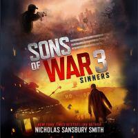 Imagen de portada para Sinners. bk. 3 [sound recording CD] : Sons of war series