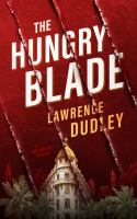 Cover image for The hungry blade : Roy Hawkins thriller series