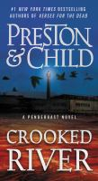 Cover image for Crooked river. bk. 19 Agent Pendergast series