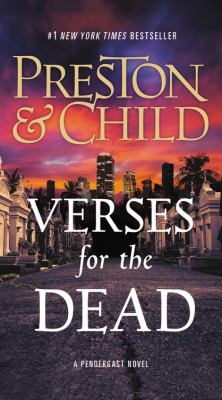 Cover image for Verses for the dead. bk. 18 Pendergast series