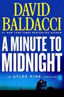 Cover image for A minute to midnight. bk. 2 [large print] : Atlee Pine series