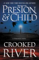 Cover image for Crooked river. bk. 19 : Pendergast series