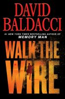 Cover image for Walk the wire. bk. 6 [large print] : Amos Decker series