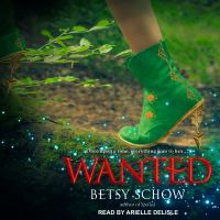Cover image for Wanted. bk. 2 [sound recording CD] : Storymakers series