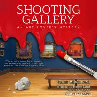Cover image for Shooting gallery. bk. 2 [sound recording CD] : Art lover's mystery series