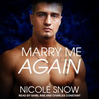 Cover image for Marry me again a billionaire second chance romance