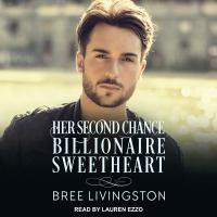 Imagen de portada para Her second chance billionaire sweetheart