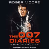 Cover image for The 007 diaries filming live and let die