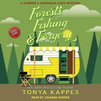 Imagen de portada para Forests, fishing, & forgery Camper and Criminals Mystery Series, Book 3.