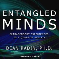Imagen de portada para Entangled minds extrasensory experiences in a quantum reality