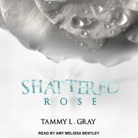 Cover image for Shattered rose