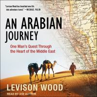 Cover image for An Arabian journey one man's quest through the heart of the Middle East