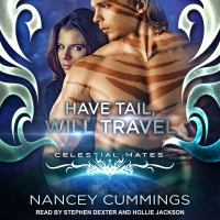 Cover image for Have tail, will travel celestial mates