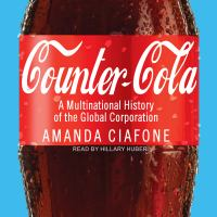 Cover image for Counter-cola a multinational history of the global corporation