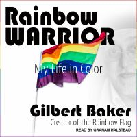 Cover image for Rainbow warrior my life in color