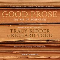 Cover image for Good prose the art of nonfiction
