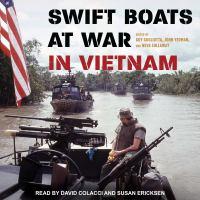 Imagen de portada para Swift boats at war in Vietnam