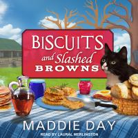 Cover image for Biscuits and slashed browns Country Store Mystery Series, Book 4.