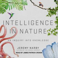 Cover image for Intelligence in nature an inquiry into knowledge