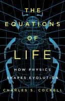 Cover image for The equations of life : how physics shapes evolution