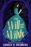 Cover image for The will and the wilds