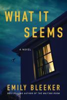 Imagen de portada para What it seems : a novel
