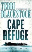 Cover image for Cape Refuge. bk. 1 [sound recording CD] : Cape Refuge series