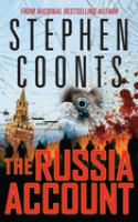 Cover image for The Russia account. bk. 9 [sound recording CD] : Tommy Carmellini series