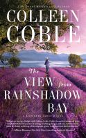 Cover image for The view from Rainshadow Bay. bk. 1 [sound recording CD] : Lavender Tides series