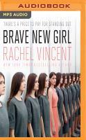 Imagen de portada para Brave new girl [sound recording MP3]