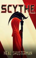 Cover image for Scythe. bk. 1 [sound recording CD] : Arc of a Scythe series