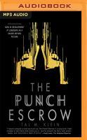 Imagen de portada para The punch escrow [sound recording MP3]